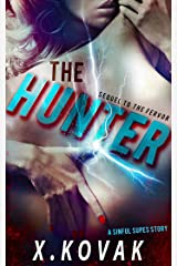 The Hunter: A Sinful Supes Novel (Red Crescent Book 3) Kindle Edition