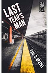 Last Year's Man (Tommy Bennett Noir Book 1) Kindle Edition