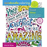Zendoodle Coloring: Good Vibes: Uplifting Inspirations to Color and Display