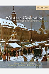 Western Civilization: Beyond Boundaries, Volume II: Since 1560 Kindle Edition