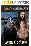Ghost of the Highlands: Tales of the Isles - 1 (Highland Legends Book 6)