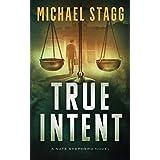 True Intent (The Nate Shepherd Legal Thriller Series Book 2)