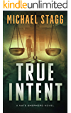 True Intent (Nate Shepherd Legal Thriller Series Book 2)