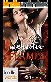 Dallas Fire & Rescue: Magnolia Flames (Kindle Worlds Novella) (Magnolia Series Book 2)