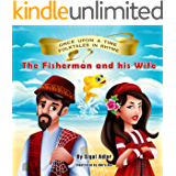 The Fisherman and his Wife (Children's Bedtime Dreaming books Book 3)