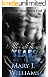 After All These Years: A Sports Romance (One Pass Away Book 2)