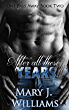 After All These Years (One Pass Away Book 2)