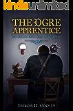 The Ogre Apprentice (The Jharro Grove Saga Book 3)