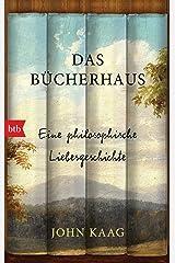 Das Bücherhaus: Eine philosophische Liebesgeschichte (German Edition) Kindle Edition