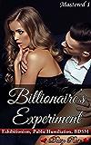 Billionaire's Experiment (Mastered Book 1)