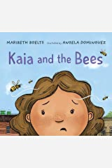 Kaia and the Bees Kindle Edition