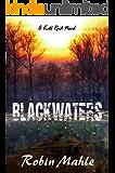 Blackwaters (A Kate Reid Novel Book 4)