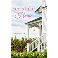 Feels Like Home (Oyster Bay Book 1)