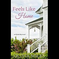 Feels Like Home (Oyster Bay Book 1)