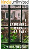 A Laughing Matter of Pain