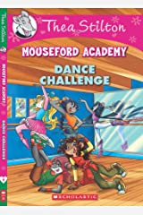 Thea Stilton's Mouseford Academy #4: The Dance Challenge Paperback
