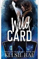 Wild Card: a mafia romance (Advantage Play Book 1) Kindle Edition