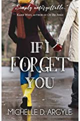 If I Forget You Kindle Edition