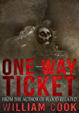 One Way Ticket (Supernatural Horror)