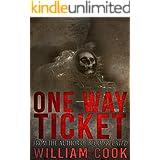 One Way Ticket: Includes Bonus Short Story (Short Supernatural Horror)