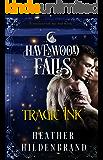 Tragic Ink (Havenwood Falls Book 9)
