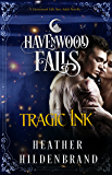 Tragic Ink: (A Havenwood Falls Novella)