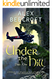 Under the Hill: Bomber's Moon