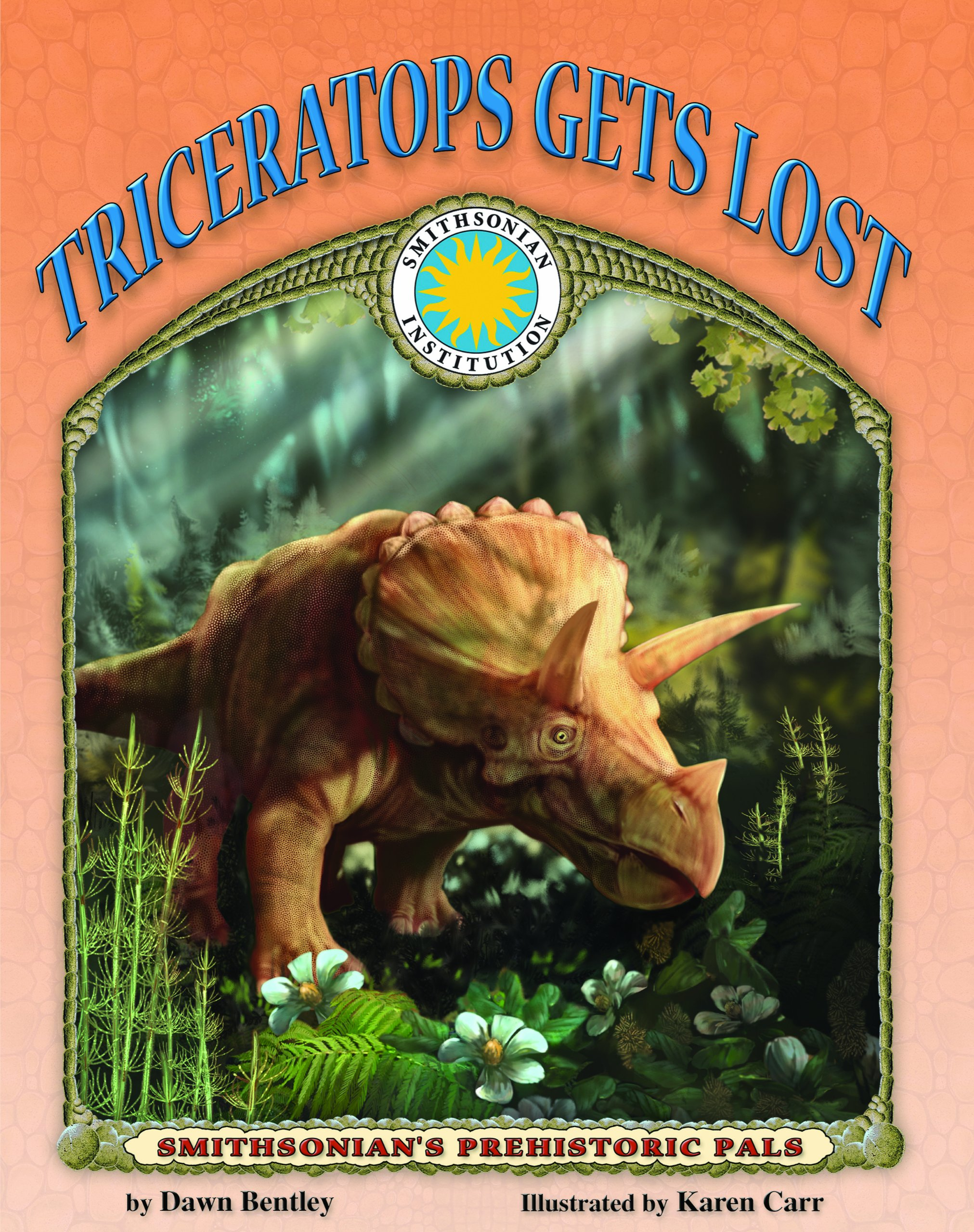 Triceratops Gets Lost - a Smithsonian Prehistoric Pals Book (with Audiobook CD and poster) (Smithsonian Prehistoric Pals S.)