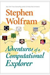 Adventures of a Computational Explorer Kindle Edition