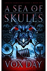 A Sea of Skulls (Arts of Dark and Light Book 2) Kindle Edition