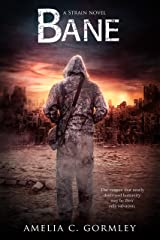 Bane: A Strain Novel Kindle Edition