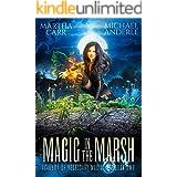 Magic in the Marsh (Academy of Necessary Magic Book 2)