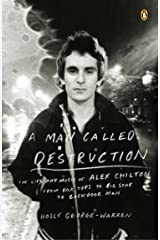 A Man Called Destruction: The Life and Music of Alex Chilton, From Box Tops to Big Star to Backdoor Man Paperback