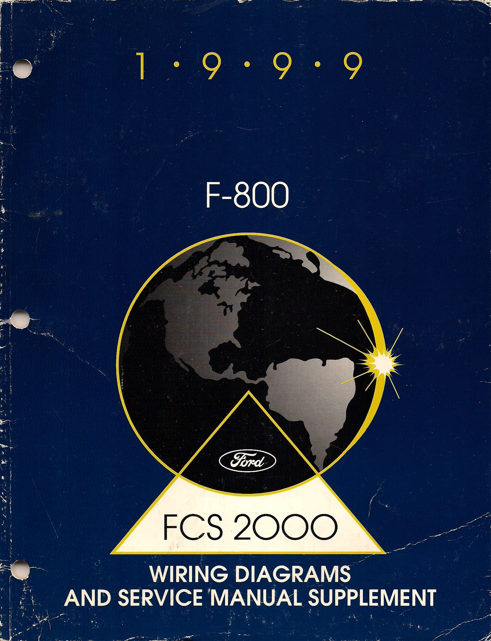 1999 Ford F 800 Wiring Diagrams And Service Manual Supplement Diagram Motor Company Books