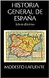 Historia General de España: Libro décimo