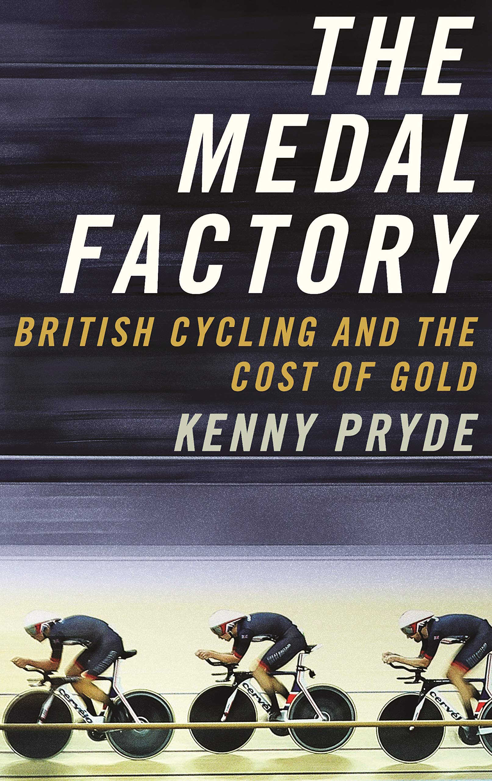 The Medal Factory: British Cycling and the Cost of Gold: Amazon.co ...