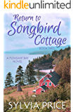 Return to Songbird Cottage (Pleasant Bay Book 2)