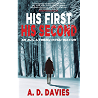 His First His Second (An Alicia Friend Investigation Book 1) (English Edition)