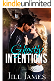 Ghostly Intentions (Ghost Releasers, Inc. Book 1)