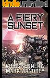 A Fiery Sunset (The Omega War Book 1)