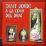 Sant Jordi a la cova del drac (Contes desexplicats)