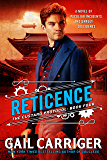 Reticence (The Custard Protocol Book 4)