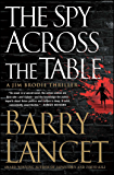 The Spy Across the Table (A Jim Brodie Thriller Book 4)