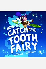 How to Catch the Tooth Fairy Hardcover