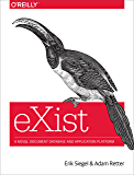 eXist: A NoSQL Document Database and Application Platform