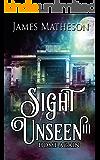 Sight Unseen III: Home Again