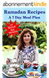 Ramadan Recipes: A 7 Day Meal Plan (English Edition)