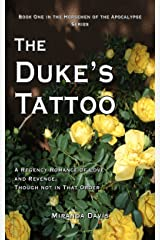 The Duke's Tattoo: A Regency Romance of Love and Revenge, Though Not in That Order (The Horsemen of the Apocalypse Series Book 1) Kindle Edition