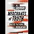 Merchants of Truth: Inside the News Revolution