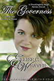 The Governess Volume Three: Book One: Christian Romance with Sizzle (A Huntington Saga Series)